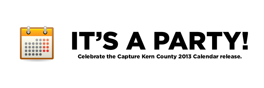 Capture Kern County 2013 Calendar release Party