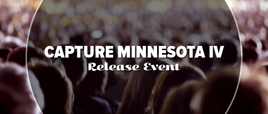Capture Minnesota IV Release Party