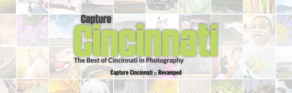 Capture Cincinnati Revamped