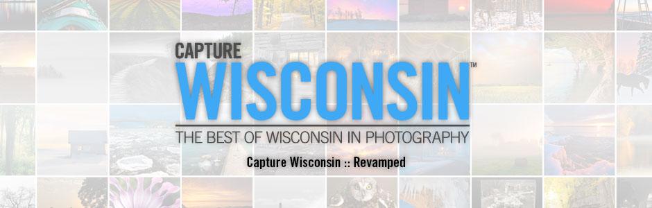 Capture Wisconsin Revamped