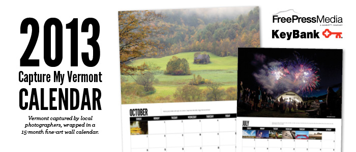 Capture My Vermont 2013 Calendar