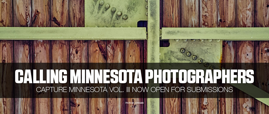 Calling Minnesota Photographers: Capture Minnesota Vol. III Now Open