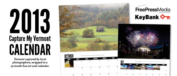 Capture My Vermont 2013 Calendar